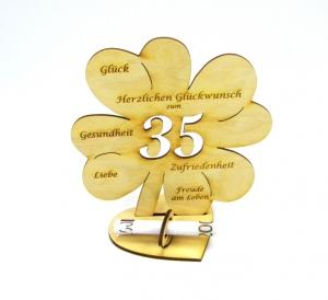 Personalisiertes Geburtstagsgeschenk ♥  zum 35. Geburtstag, ♥ Kleeblatt 16 cm  Vollholz graviert für Geld oder Gutschein - Handarbeit kaufen