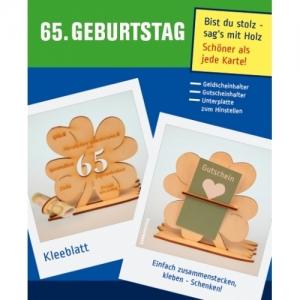 Personalisiertes Geld oder Gutscheingeschenk ♥ zum 65. Geburtstag ♥ Kleeblatt Tischdeko aus Naturholz graviert - Handarbeit kaufen