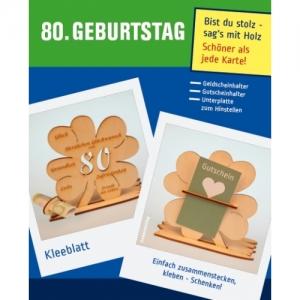 Geldgeschenk oder Gutschein zum 80. Geburtstag Kleeblatt Tischdeko aus Holz mit Gravur  - Handarbeit kaufen