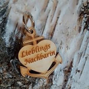 Schlüsselanhänger aus Holz ♥ Lieblingsnachbarin ♥ Anker mit Herz zum Verschenken  - Handarbeit kaufen