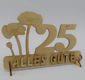 Geburtstagszahl ★ 25 ★ Mohnblume aus Holz mit Hund oder Katze als Tischdeko Personalisiert mit Holzbuchstaben - Handarbeit kaufen