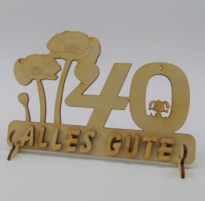 Geburtstagszahl ★ 40 ★ Mohnblume aus Holz mit Hund oder Katze als Tischdeko Personalisiert mit Holzbuchstaben - Handarbeit kaufen