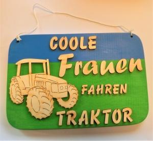 Spruch aus Holz ★ Coole Frauen fahren Traktor... ★ Geschenk für Geburtstag Traktorfreunde Traktorfans Weihnachten Muttertag Holzteilchen DIY - Handarbeit kaufen