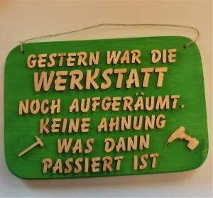 Spruch aus Holz ★ Gestern war die Werkstatt... ★ Geschenk für jeden Handwerker, Geburtstag, Werkstatt - Handarbeit kaufen