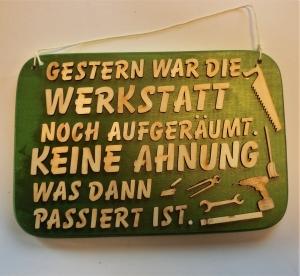 Spruch aus Holz ★ Gestern war die Werkstatt.. ★ Geschenk für jeden Handwerker, Geburtstag, Werkstatt - Handarbeit kaufen