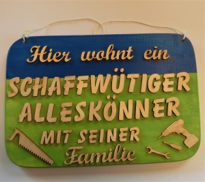Spruch aus Holz ★ Hier wohnt ein schaff wütiger Alleskönner... ★ Geschenk für jeden Handwerker, Werkstatt - Handarbeit kaufen