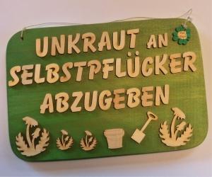 Spruch aus Holz   ,★ Unkraut an Selbstpflücker abzugeben . ★-Geschenk für jeden gartenfreund, Geburtstag - Handarbeit kaufen