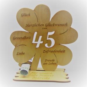 Geldgeschenk Kleeblatt 11 cm aus Holz zum 45. Geburtstag,  Herzlichen Glückwunsch Personalisiert   - Handarbeit kaufen