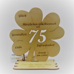 Geldgeschenk Kleeblatt 11 cm aus Holz zum 75. Geburtstag,  Herzlichen Glückwunsch Personalisiert   - Handarbeit kaufen