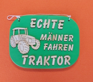 Spruch aus Holz ★ Echte Männer fahren Traktor ★   Geschenk zum Geburtstag, Traktor, Landwirt - Handarbeit kaufen