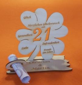 Personalisiertes Geldgeschenk ♥ zum 21. Geburtstag ♥ Kleeblatt Naturholz ♥ - Handarbeit kaufen
