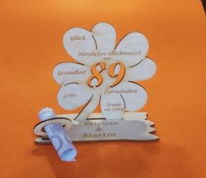 Personalisiertes Geldgeschenk ♥ zum 89. Geburtstag ♥ Kleeblatt Naturholz ♥    - Handarbeit kaufen