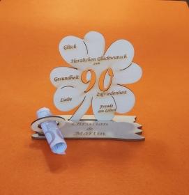 Personalisiertes Geldgeschenk ♥ zum 90.. Geburtstag ♥ Kleeblatt Naturholz ♥    - Handarbeit kaufen