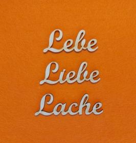 Schriftzug ★ Lebe Liebe Lache ★ Schriftzüge für Wandgestaltung, Türschild, Wanddekoration - Handarbeit kaufen