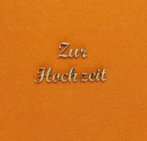 Schriftzug ★ Zur Hochzeit ★ Schriftzüge für Wandgestaltung, Türschild, Wanddekoration, Hochzeit, Schriftzug für Geschenk - Handarbeit kaufen