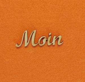 Schriftzug ★ Moin ★ Schriftzug für Türen, Schriftzug zum Karten basteln, Wanddekoration - Handarbeit kaufen