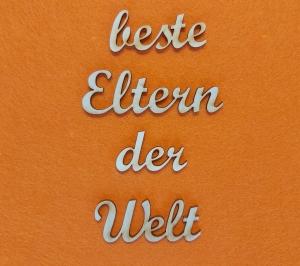 Schriftzug ★ beste Eltern der Welt ★ Schriftzug für Türen, Türschild, Wanddekoration, Schriftzug für Geschenke - Handarbeit kaufen