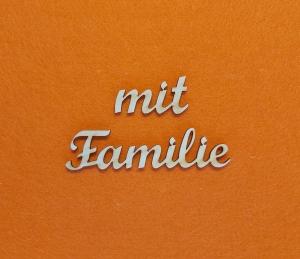 Schriftzug ★ mit Familie ★ Schriftzug für Türen, Türschild, Wanddekoration - Handarbeit kaufen