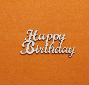 Schriftzug ★ Happy Birthday ★ Schriftzüge für Karten basteln, Türschild, Schriftzug für Geschenke - Handarbeit kaufen