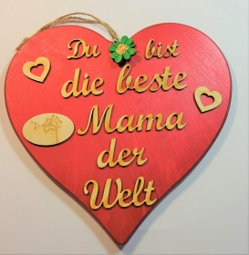 Spruch aus Holz ★ Du bist die beste Mama der Welt ★ in Rotmetallic -Türschild, Wanddeko, Haustürschild schenken - Handarbeit kaufen