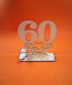 Geburtstagsgeschenk ★ Tischaufsteller mit der Zahl 60 ★ Tischdekoration, Geldgeschenk, Naturholz graviert - Handarbeit kaufen
