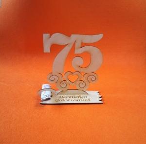 Geburtstagsgeschenk ★ Tischaufsteller mit der Zahl 75 ★ Tischdekoration, Geldgeschenk, Naturholz graviert  - Handarbeit kaufen