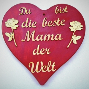 Spruch aus Holz ★ Du bist die beste Mama der Welt ★ Herz in rotmetallic, Geschenk für Mama - Handarbeit kaufen