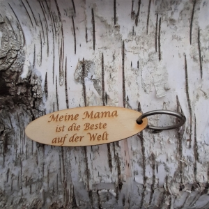 Schlüsselanhänger  ♥ Meine Mama ist die Beste auf der Welt ♥ aus Holz zum Verschenken - Handarbeit kaufen
