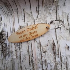 Schlüsselanhänger  ♥ Mein Onkel ist der Beste auf der Welt ♥ aus Holz zum Verschenken - Handarbeit kaufen