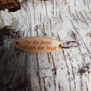 Schlüsselanhänger  ♥Für die beste Kollegin der Welt ♥ aus Holz  zum Verschenken - Handarbeit kaufen