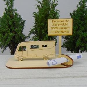Geldgeschenk zur Pension- oder Gutscheingeschenkset ★ integriertes Wohnmobil aus Holz mit der Aufschrift
