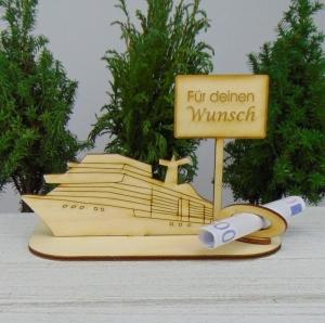 Geldgeschenk Jubiläum - oder Gutscheingeschenkset ★ Kreuzfahrtschiff aus Holz mit der Aufschrift