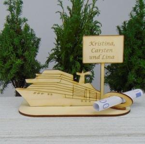 Geldgeschenk Geburtstag - oder Gutscheingeschenkset ★ Kreuzfahrtschiff aus Holz mit der Aufschrift