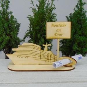 Geldgeschenk zur Rente - oder Gutscheingeschenkset ★ Kreuzfahrtschiff aus Holz mit der Aufschrift