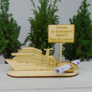 Geldgeschenk Rente - oder Gutscheingeschenkset ★ Kreuzfahrtschiff aus Holz mit der Aufschrift