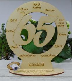 Zum 65. Geburtstag Geldgeschenk Tischdekoration mit einem Personalisierten Wunschtext graviert - Handarbeit kaufen