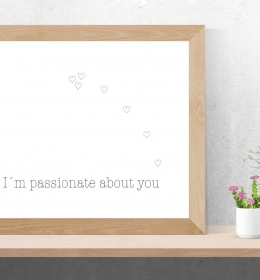 Typo-Poster Kunstdruck A5 / I´m passionate about you