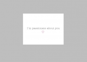 Grußkarte / Postkarte I´m Passionate about you mit rosa Herzen