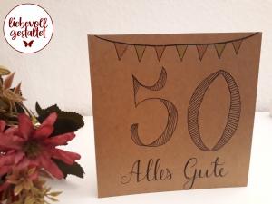 ☆50. Geburtstag, Karte, braun, selbst gemalt,  Geburtstag, lettering, modern, schlicht, Alles Gute, fünfzig, Klappkarte