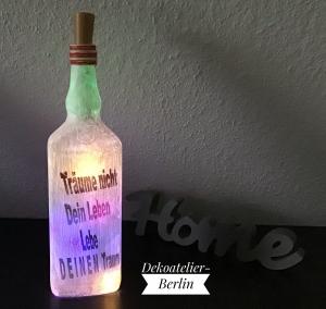 ♥ Leuchtflasche ♥ handmade ♥ Geschenk ♥️ upcycling ♥ Unikat - Träume nicht ... - Handarbeit kaufen