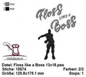 ☆☆☆ Floss lika a Boss, Stickdatei 13x18  ☆☆☆ - Handarbeit kaufen