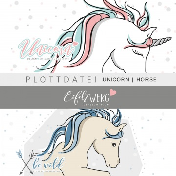 UNICORN | HORSE be wild | Plottdateien | PNG