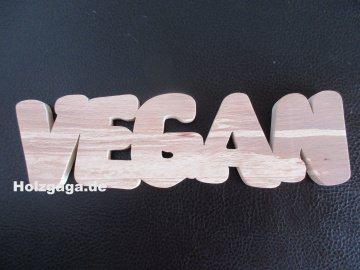 Origineller Schriftzug Vegan in Hand angefertigt aus Buchenholz,Holzschriftzug,Buchstaben,