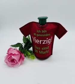 Flaschenkleid Flaschen T-Shirt Geniale Idee Zum 40 Geburtstag Geschekidee für Flaschen  - Handarbeit kaufen