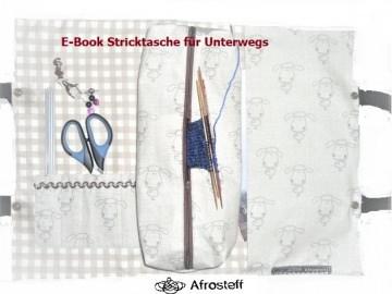 ✂ E-Book Nähanlanleitung Stricktasche für unterwegs/ Handarbeitsprojekte sicher mitnehmen