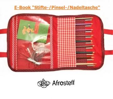 ✂ E-Book Nähanleitung  Stifte-/Pinsel-/Nadeltasche, ideal für Unterwegs auf Reisen und Freizeit