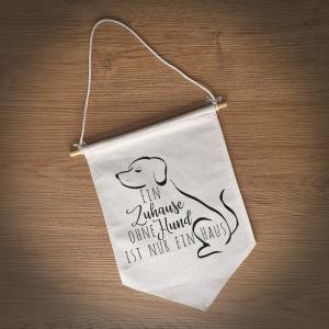 Hübscher Wimpel (klein) als Dekoration für Zuhause ♥Ein Zuhause ohne Katze/Hund ist nur ein Haus♥