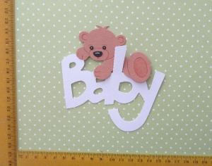 Stanzteil  Scrapbooking Kartendeko  Kartenschmuck  Geburt Baby Bärchen mit Schrift weiß - Handarbeit kaufen