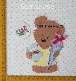 Stanzteil  Kartendeko  Kartenschmuck Scrapbooking Teddy Einschulung - Handarbeit kaufen