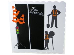 Grußkarte, Geburtstagskarte, Straßenbau, Straßenbauer, Ampel, Straßenbauer, Verkehrshütchen, ca. 15 x 15 cm - Handarbeit kaufen